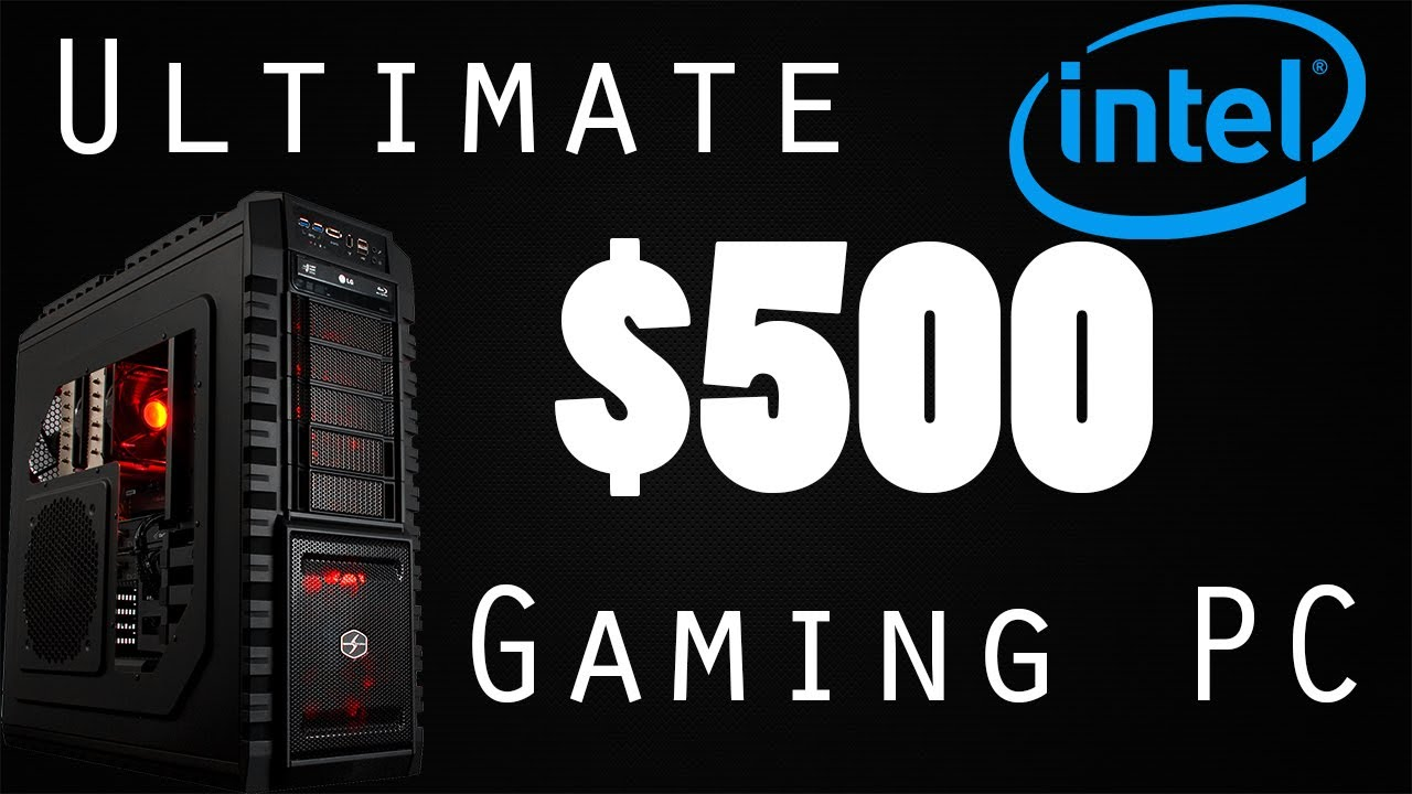 ultimate 500 intel gaming pc build august 2013 youtube