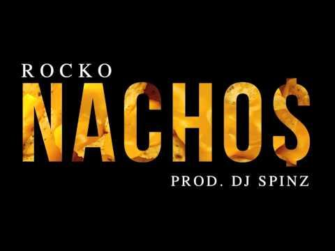 Rocko - NACHO$