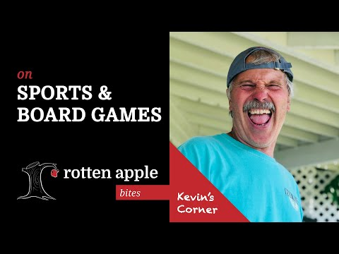 On Sports & Board Games - Kevin's Corner