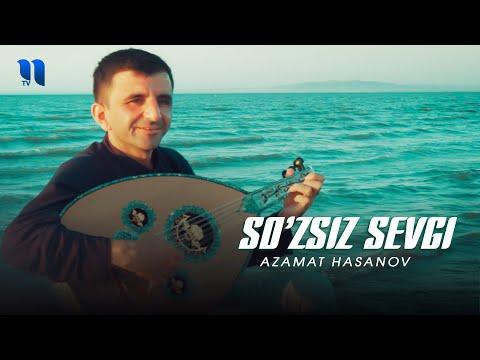 Azamat Hasanov - So'zsiz Sevgi