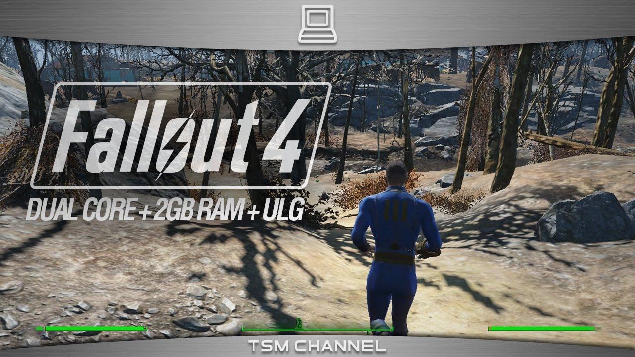 Fallout 4 Gameplay Dual Core Processor 2gb Ram Ultra