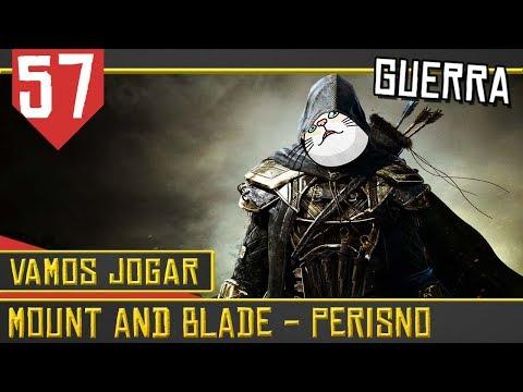 Combate Urbano Mutado - Mount & Blade Perisno #57 [Série Gameplay Português PT-BR]