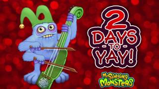My Singing Monsters: Countdown to Yay - 2 Days to Yay!