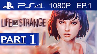 Life Is Strange Gameplay Walkthrough Part 1 (EPISODE 1) [1080p HD PS4] - No Commentary