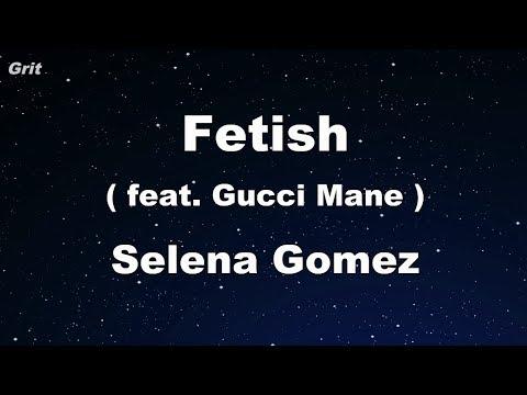 Fetish ft. Gucci Mane - Selena Gomez Karaoke 【No Guide Melody】 Instrumental
