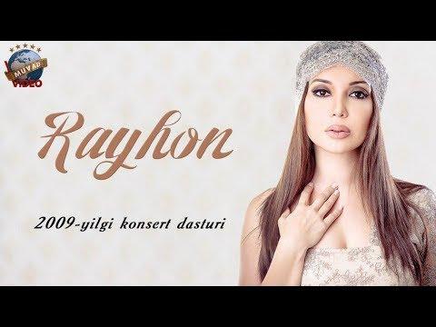 Rayhon - 2009 yilgi konsert dasturi