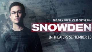 Trailer Music Snowden (Official) - Soundtrack Snowden (Theme song)