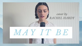 May It Be - Lord of the Rings (Enya) / Cover by Rachel Hardy