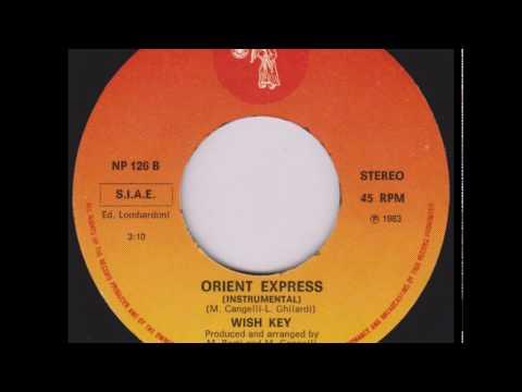 "Wish Key - Orient Express (7"" instrumental) 1983"