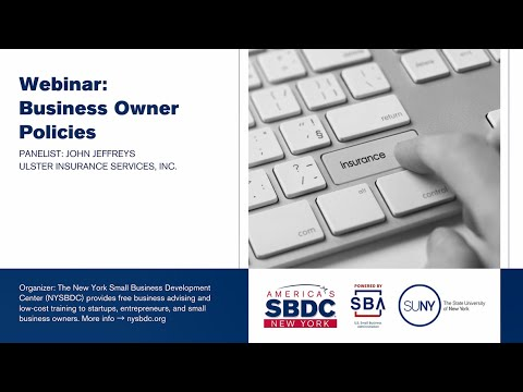 Business Insurance Webinar Series: Session I, Business Owner Policies (BOPs)