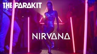 The Parakit - Nirvana (Official video)