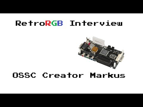 RetroRGB Interview:  OSSC Creator Markus