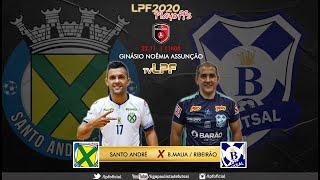 PLAYOFFS LPF2020   |   SANTO ANDRE x B.MAUA RIBEIRÃO