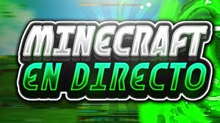 🔴 DIRECTO MineCraft | Jugando con subs en Servidores | pasa IP de tu Servidor y Suscribete !!!🔴