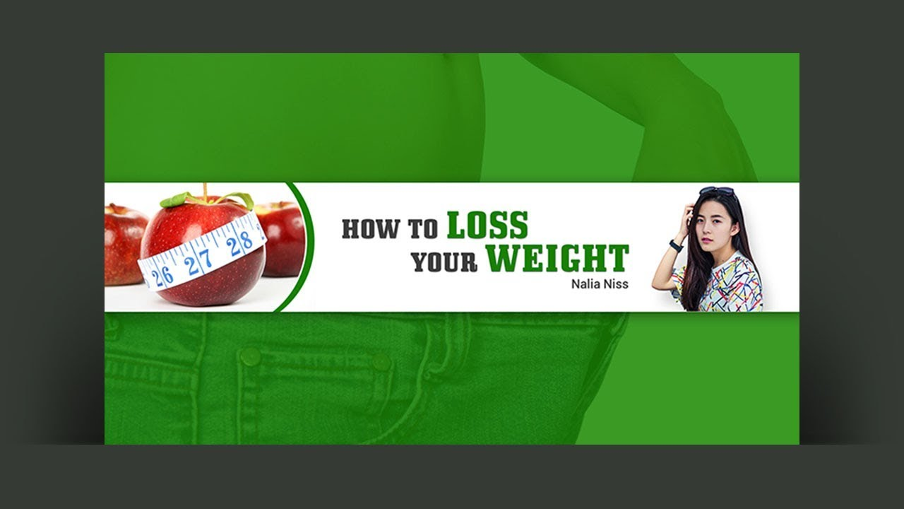Photoshop Tutorial Weight Loss Youtube Channel Art Youtube