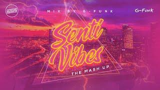 Senti Vibes | Mix By G Funk | Kalikwest Worldwide