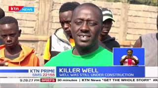 Killer Well: 2 sisters drown in a well in Kiambu; the well was still under construction