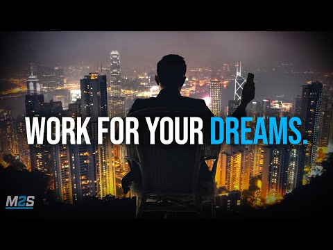 WORK FOR YOUR DREAMS Powerful Study Motivation
