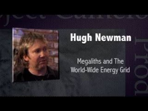 PROJECT CAMELOT : HUGH NEWMAN AND THE WORLDWIDE ENERGY GRID | 2017