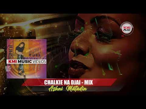 Chalkie Na Djai-Mix/Ashni