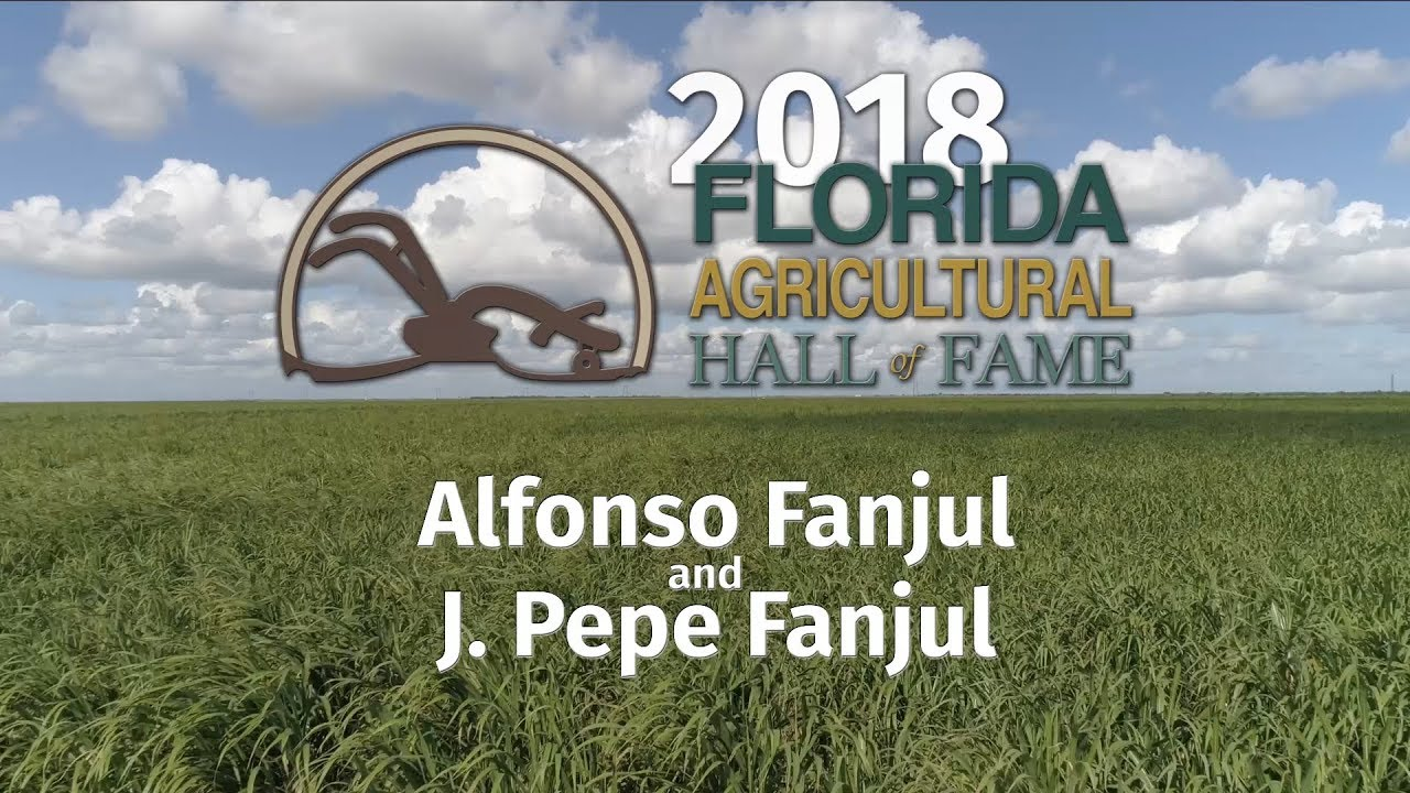 2018 Florida Agricultural Hall of Fame:: Alfonso and Pepe Fanjul