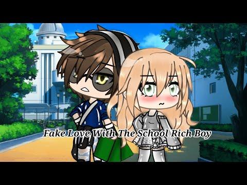 ♡Fake Love With The School Rich Boy♡ {Read Disc} Gacha Life Minimovie