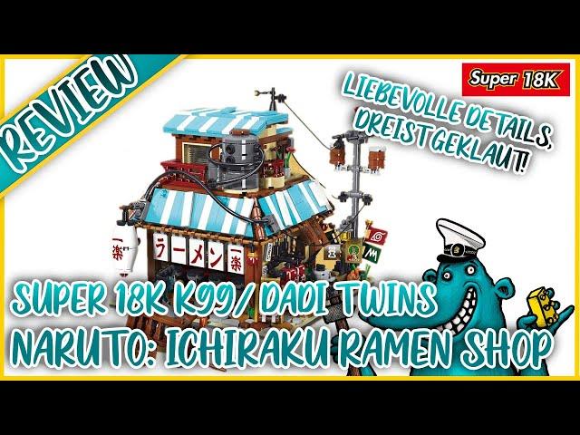 Naruto: Ichiraku Ramen Shop: Super 18K klaut wieder, was LEGO nicht will.