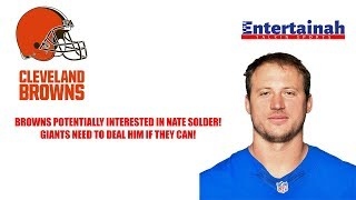 New York Giants- Cleveland Browns have reported interest in trading for Nate Solder! Get it done!
