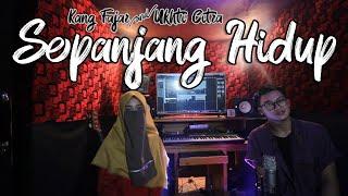 Download Lagu SEPANJANG HIDUP - Maher Zain Cover by: Kang Fajar & Ukhti Citra mp3
