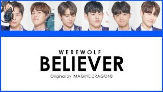 Download PRODUCE X 101 - BELIEVER (COLOR CODED LYRICS) Mp3