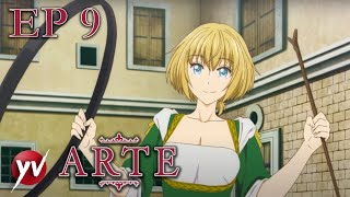 ARTE - Ep.9 - Monella [Sub Ita] | Yamato Video