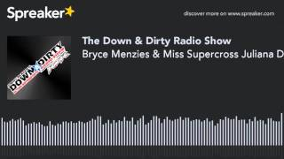 Bryce Menzies & Miss Supercross Juliana Daniell On Air!