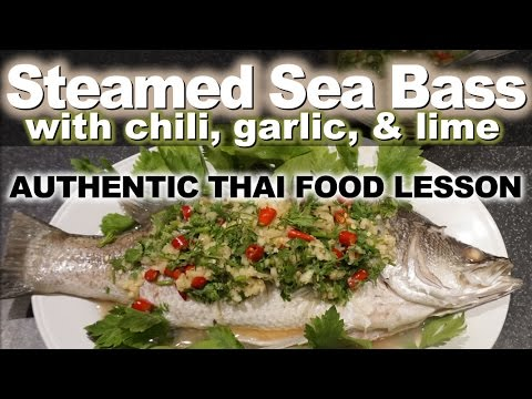 Authentic Thai Recipe For Steamed Fish   ปลากะพงนึ่งมะนาว   Plah Kapong Neung Manao