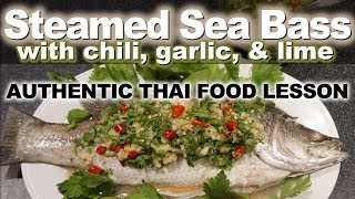 Authentic Thai Recipe for Steamed Fish | ปลากะพงนึ่งมะนาว | Plah Kapong Neung Manao