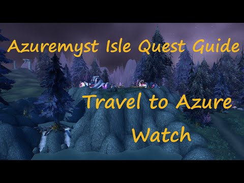 [Quest 9313] - Travel to Azure Watch