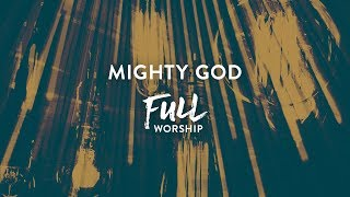 Mighty God - FULL