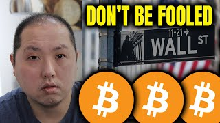 BITCOIN HOLDERS - DON'T FALL FOR WALL STREET'S GAMES!