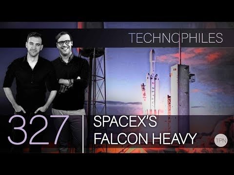 """#327 """"SpaceX's Falcon Heavy"""" 