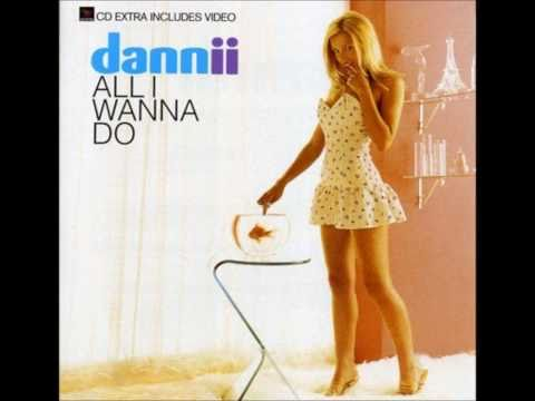 Dannii Minogue  All I Wanna Do Audio