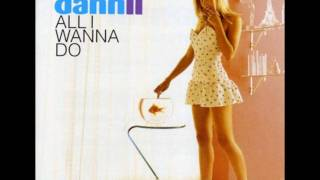 Dannii Minogue - All I Wanna Do (Audio)