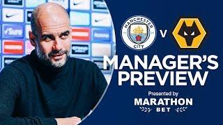 Pep Guardiola previews Man City v Wolves | PRESS CONFERENCE