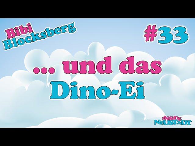 Inside Neustadt - Der Bibi Blocksberg Podcast #33 ... und das Dino-Ei