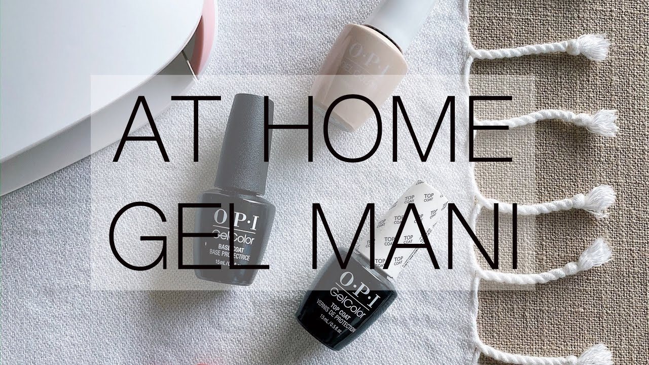 HOW TO: AT HOME GEL MANI
