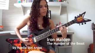 Iron Maiden - The Number of the Beast Guitar Cover (by Noelle dos Anjos)