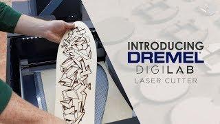 Introducing the Dremel Laser Cutter   Sneak Peek May 2018