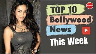 Malaika Arora | Sara Ali Khan | Kartik Aryaan | Bollywood News This Week | 02 Sep - 07 Sep 2019
