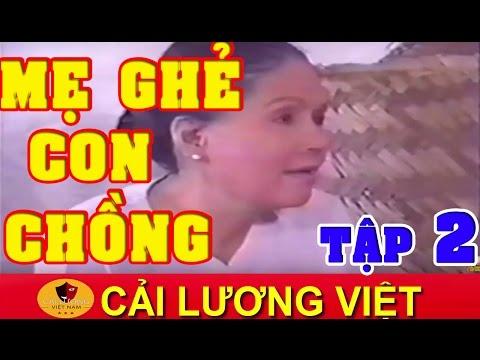 Cải Lương Việt | Kim Tử Long Út Bạch Lan - Mẹ Ghẻ Con Chồng Tập 2 | Cải Lương Xã Hội