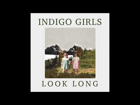 Indigo Girls - Change My Heart (Official Audio)