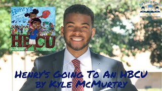 "Virtual Storytime - Kyle McMurtry ""Henry's Going to an HBCU"""