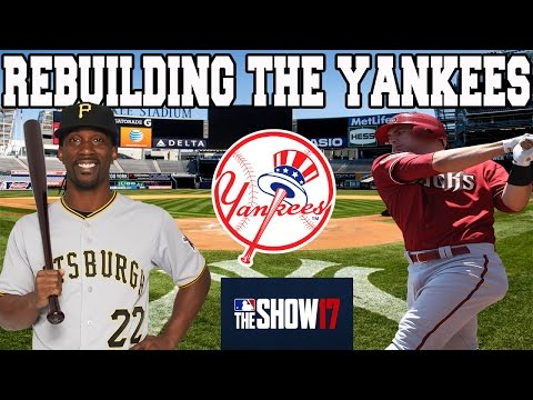 MLB 17 THE SHOW FRANCHISE: REBUILDING THE NY YANKEES